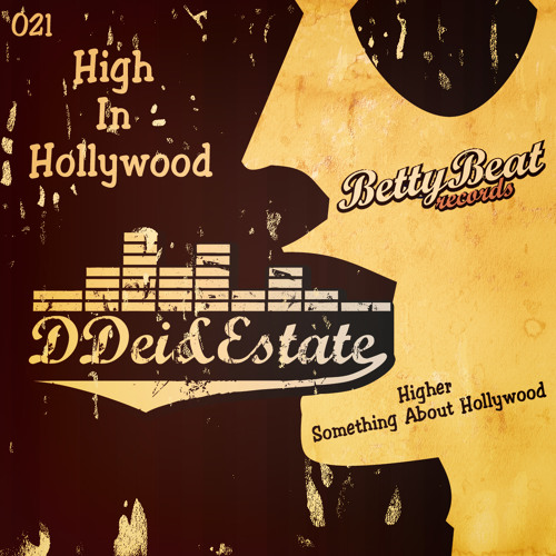 DDei&Estate - Something About Hollywood (Preview)