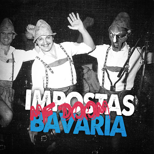 IMPOSTAS BAVARIA (feat. MF DOOM)