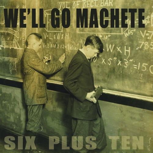 We'll Go Machete - Miser