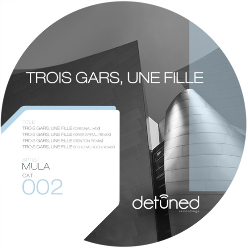 Mula - Trois Gars Une Fille (Teho 'Murder' remix) preview on Detuned recordings
