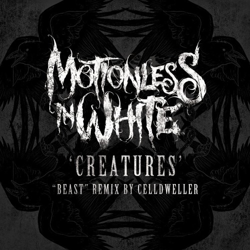 Motionless In White - Creatures (BEAST Remix by Celldweller)