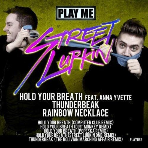 Street Lurkin - Hold Your Breath (Computer Club Remix)