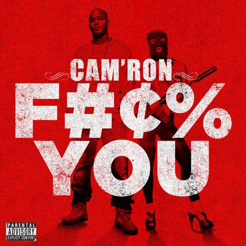 Cam'ron - F*** You