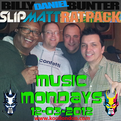 Slipmatt, Billy Daniel Bunter & Rat Pack - Music Mondays on Kool London 12-03-2012
