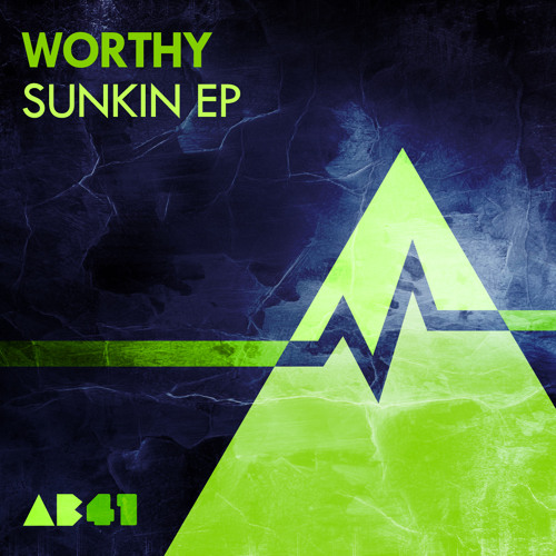 Worthy - So Sunkin - Anabatic