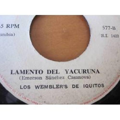 Los Wemblers de Iquitos - Lamento del yacuruna (remix chakrunero)