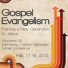 A Call to Gospel Evangelism
