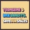 Save Our Smiles - Yeongene & BMX Bandits (Cover)