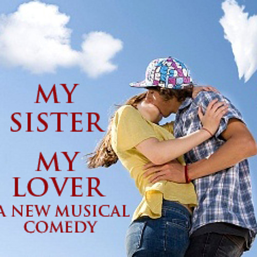 My Sister, My Lover - Show Songs