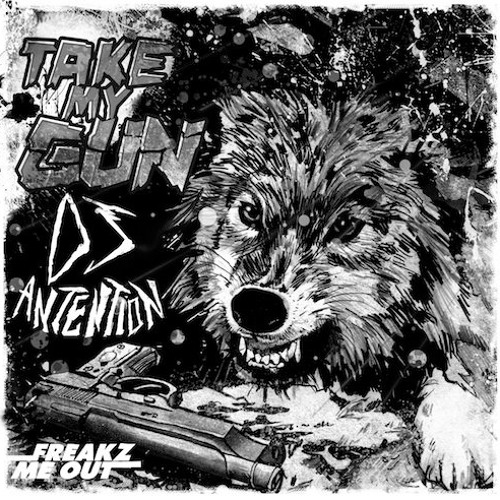 DJ Antention - Take My Gun! (Original Mix)