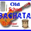 Bachata Old School