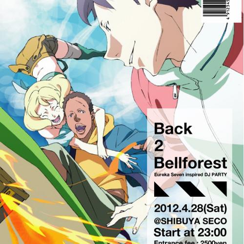 [Eureka seveN] Back2Bellforest Mix