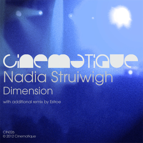 Nadia Struiwigh - Dimension (Estroe remix) - Cinematique (edit)