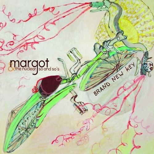 Margot and the Nuclear So and So\'s - Skeleton Key :: Indie Shuffle