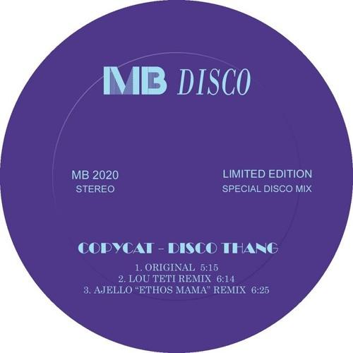 "Copycat - ""Disco Thang (Lou Teti Mix)"""