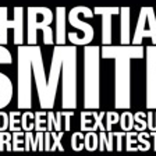 Christian Smith - Indecent Exposure (Graziano Raffa bootleg rmx) FREE DOWNLOAD