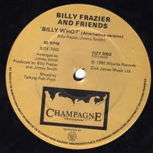 Billy Frazier And Friend - Billy Who (Long Version)