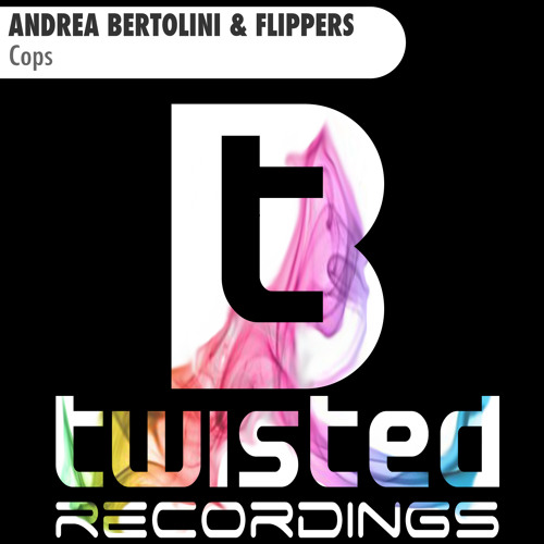 Andrea Bertolini & Flippers - Cops