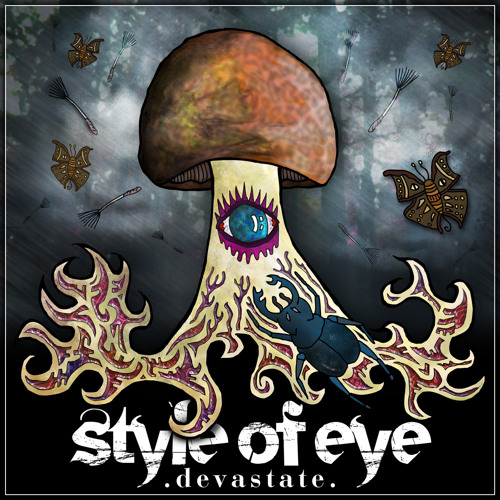 Style Of Eye - Devastate
