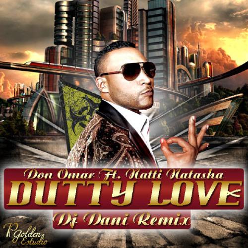 Don Omar Feat. Natti Natasha - Dutty Love - Dj REmm - 90