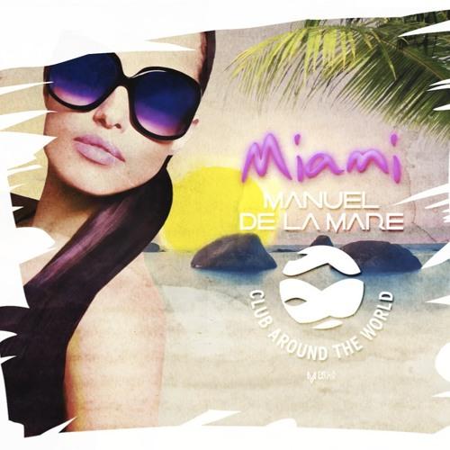 Manuel De La Mare, Lissat  Voltaxx - Club Around The World (Max Rocca Remix)
