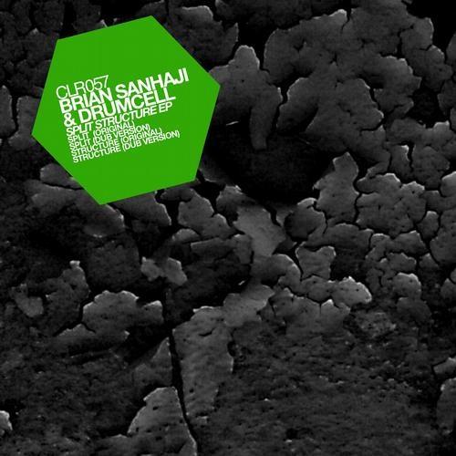 Drumcell + Brian Sanhaji - Split - CLR057 _ Split Structure EP