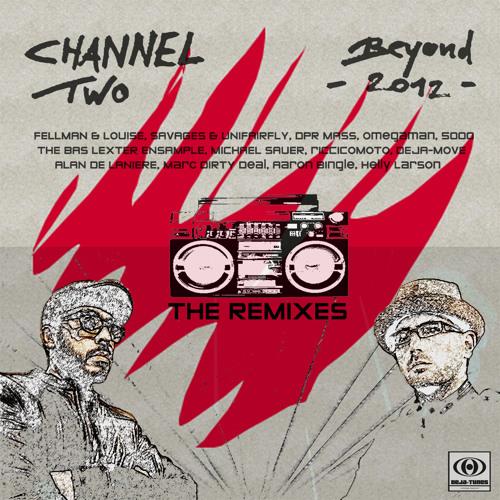 14 Channel Two - Lovley - feat. The Dreamkatchers (Fellmann & Louise Remix)