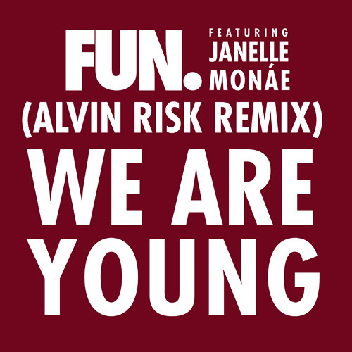 We Are Young (Alvin Risk Remix)