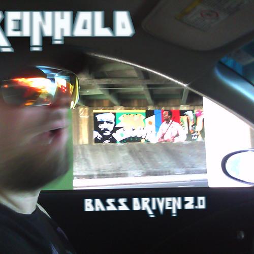 Reinhold: Bass Driven 2.0