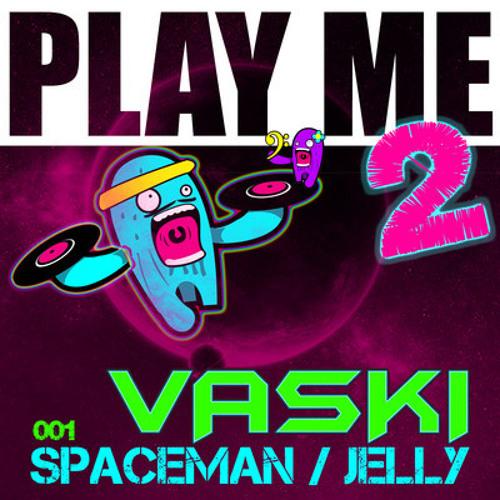 Jelly by Vaski (Coma RMX)