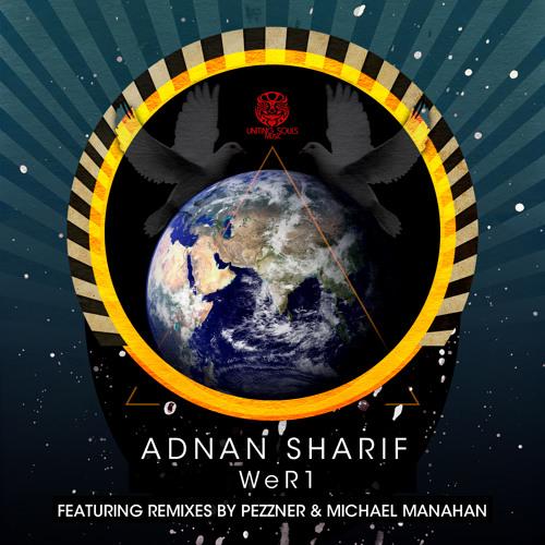 Adnan Sharif - WeR1 (Uniting Souls Music)