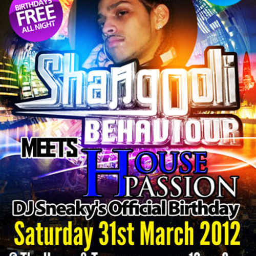 House Passion - DJ Sneaky's Bday Sat 31st March @ House & Terrace