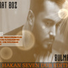 Murat Boz - Bulmaca (DJ Hakan Seven Remix)