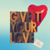 Leo Drioli - Give It Your Love