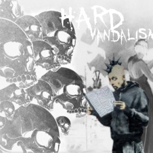 HardVandalism- Let's goooo