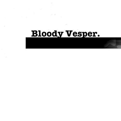 Bloody Vesper - Flight (but in the end)