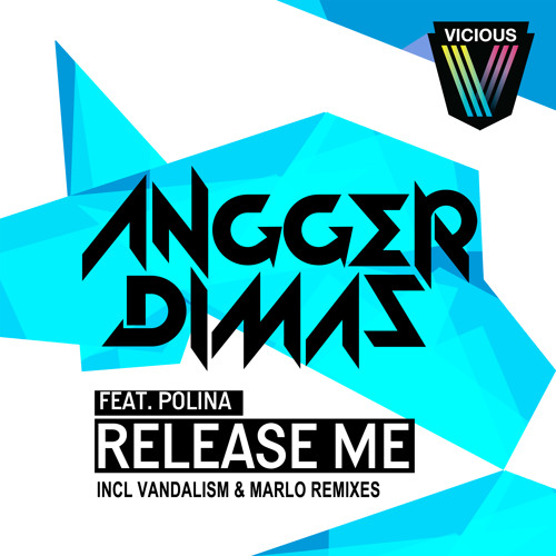 Release Me (Vandalism Remix) Preview - Angger Dimas feat Polina