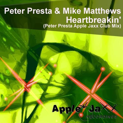 Heartbreakin' Peter Presta & Mike Matthews