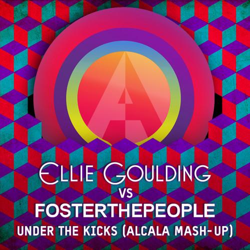 Ellie Goulding vs Foster the People - Under the Kicks (Alcala Mash-Up)