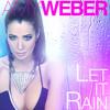 Amy Weber - Let It Rain (Dave Matthias Club Mix)