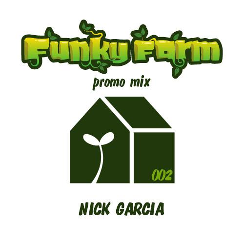 FunkyFarm Promo Mix 002 - Nick Garcia (128k)