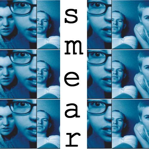 SMEAR (Unreleased Gems)