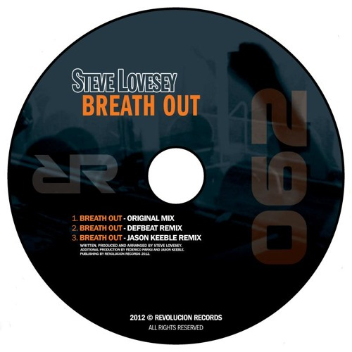 Steve Lovesey - Breath Out (Defbeat Remix) - Sample