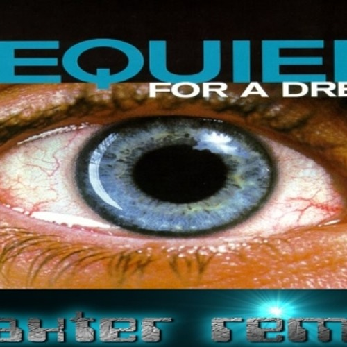 Requiem For A Dream  ( Baxter Remix ) [ FREE DOWNLOAD ]