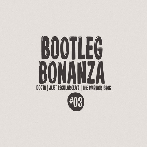 Bootleg Bonanza 3