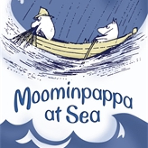 Tove Jansson: Moominpappa at Sea (Audiobook Extract) read by Hugh Dennis