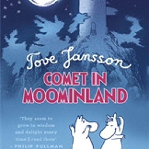 Tove Jansson: Comet in Moominland (Audiobook Extract) read by Hugh Dennis