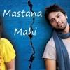 Download Lagu Mastana Mahi OST Drama on HumTv MP3 Gratis (05:38)