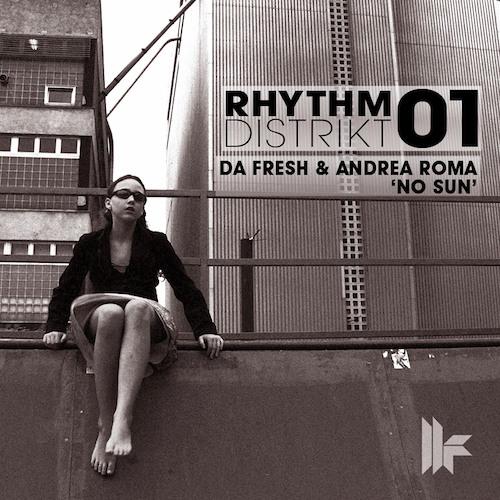 Da Fresh And Andrea Roma - No Sun (Toolroom Records)