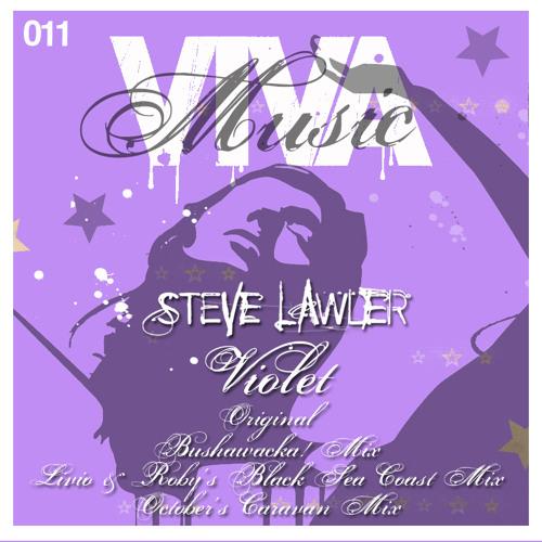 Steve LAWLER - Violet (Bushwacka! Mix) /// VIVa MUSiC 2007